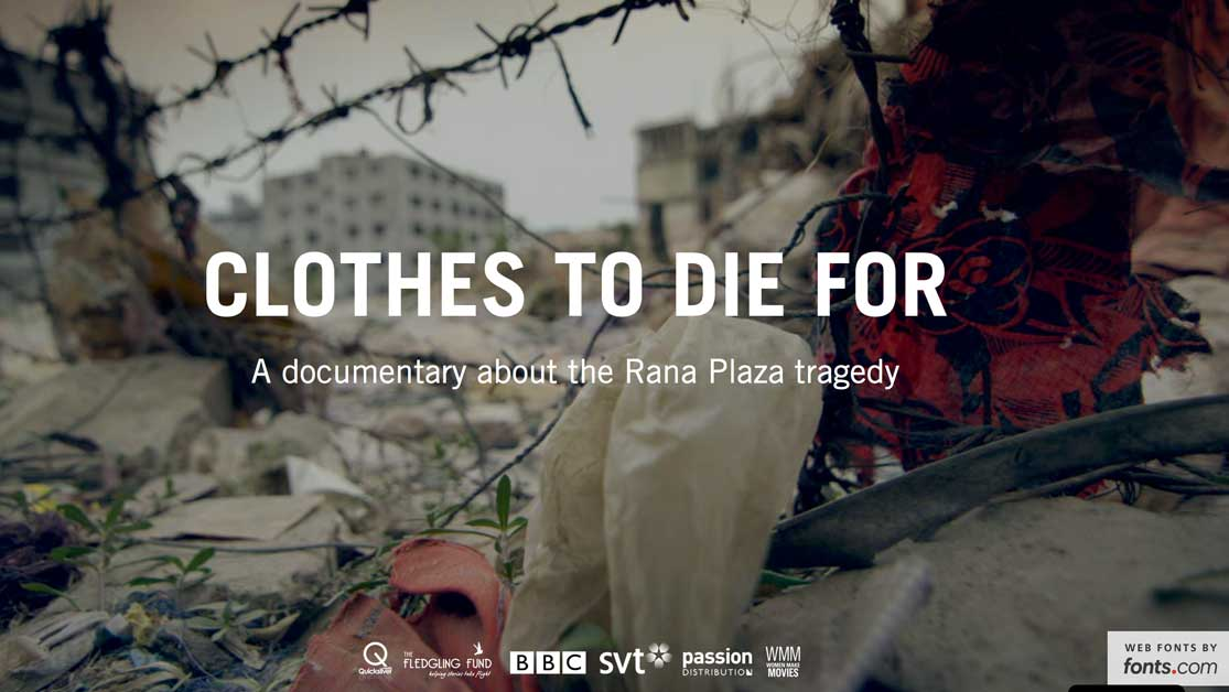 Clothes To Die For fashion documentary Rana Plaza Eco Lookbook Sustainable fashion
