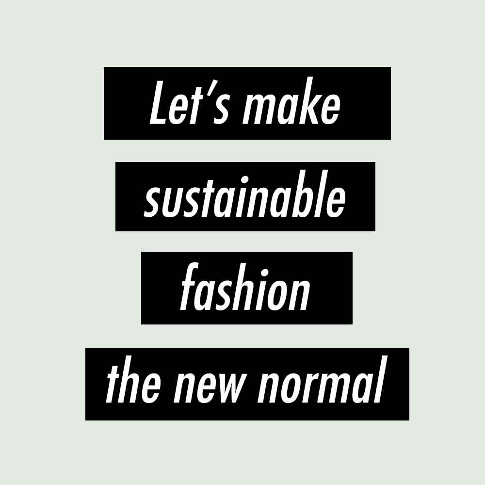 Good fashion guide Sustainable fashion the new normal Eco Cookbook